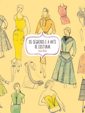 Os Segredos e a Arte de Costurar